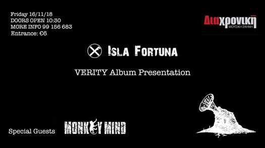 Isla Fortuna Verity Album Presentation & Monkey Mind