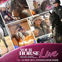 YOUR HORSE LIVE 11 &amp 12 November 2017