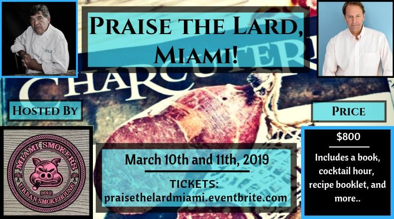 Praise the Lard Miami Chef Brian Polcyn and Michael Ruhlman