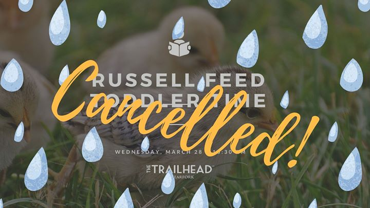 Russell Feed Toddler Time - cancelled