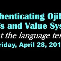 Authenticating Ojibwe Beliefs and Values Systems