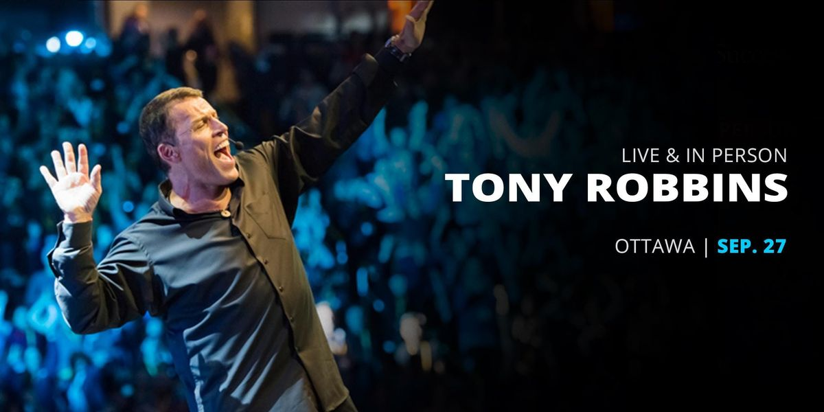 Power of Success with Tony Robbins and Friends Ottawa