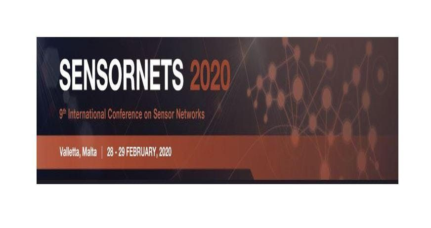 SENSORNETS 2020 9th Int. Conf. on Sensor Networks (INS)