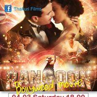 Bollywood movie Rangoon in Tampere 04.03 at 18.00