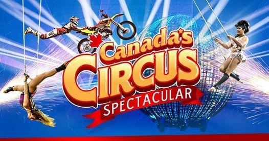 Canadas Circus Spectacular - Sault Ste. Marie on