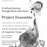 ProjectEnsemble- Pizzica and Argentine Tango workshops