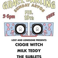 Sunday Arvos at The Grace Ciggie Witch Milk Teddy The Sublets
