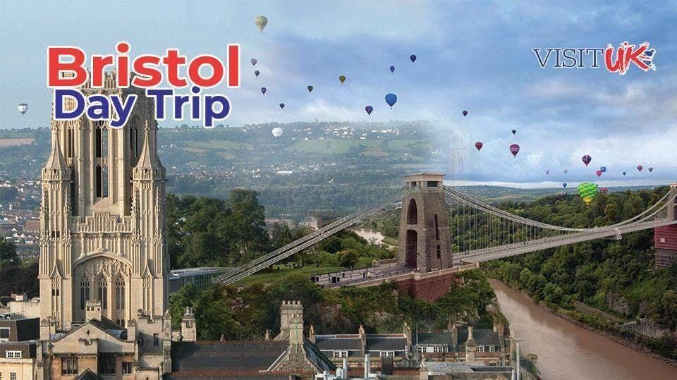 Bristol Day Trip