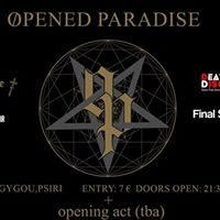 Opened Paradise Live at Death Disco 27 May