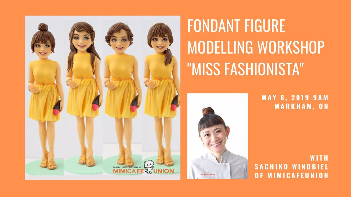 Miss Fashionista Fondant Figure Modelling Workshop with Sachiko