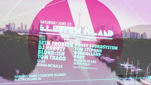 Electric Island  Saturday June 22nd 2019