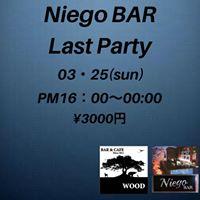Niego BAR (Last) Party