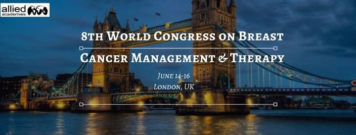 8th World Congress on Breast Cancer Management & Therapy