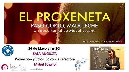 Documental El Proxeneta. Paso Corto Mala Leche