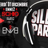 Silent Party  Enne2 Schio - Ven 01 Dicembre