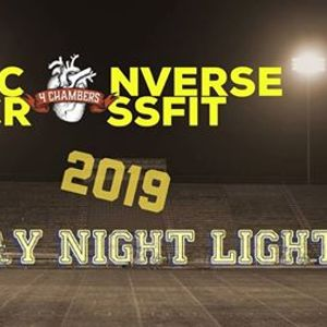 84f133f53e467d 2019 Night CrossFit Games Open Friday Night Lights at 4 Chambers Strength  and Conditioning - Converse CrossFit9211 Converse Business Lane Suite  9
