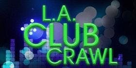 LA Club Crawl Exclusive Hollywood NightClubs &amp Free Drinks