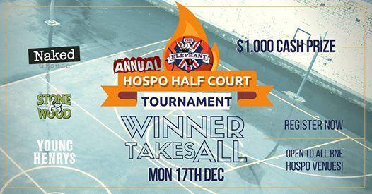 Annual Hospo Half Court Tournament at The Elephant Hotel