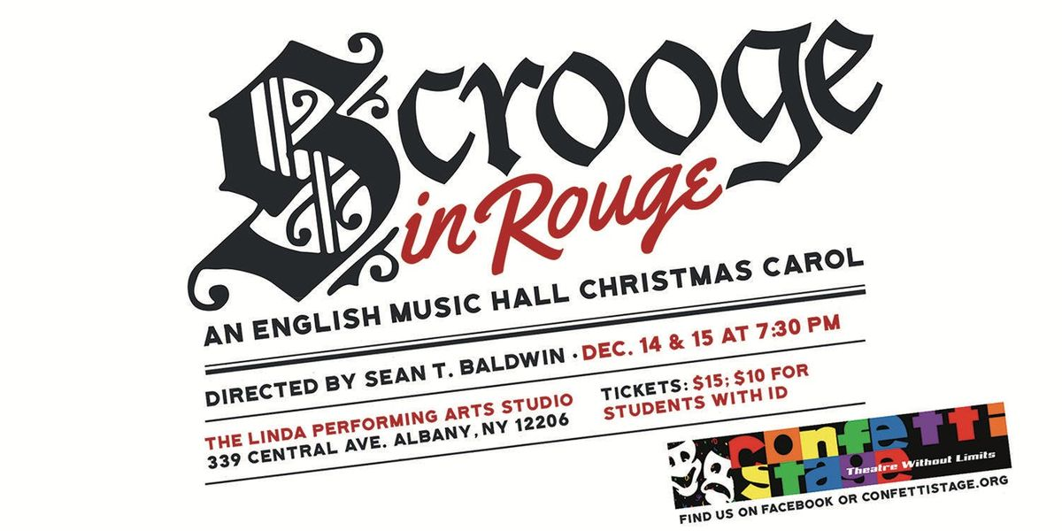 Scrooge in Rouge Presented by Confetti Stage