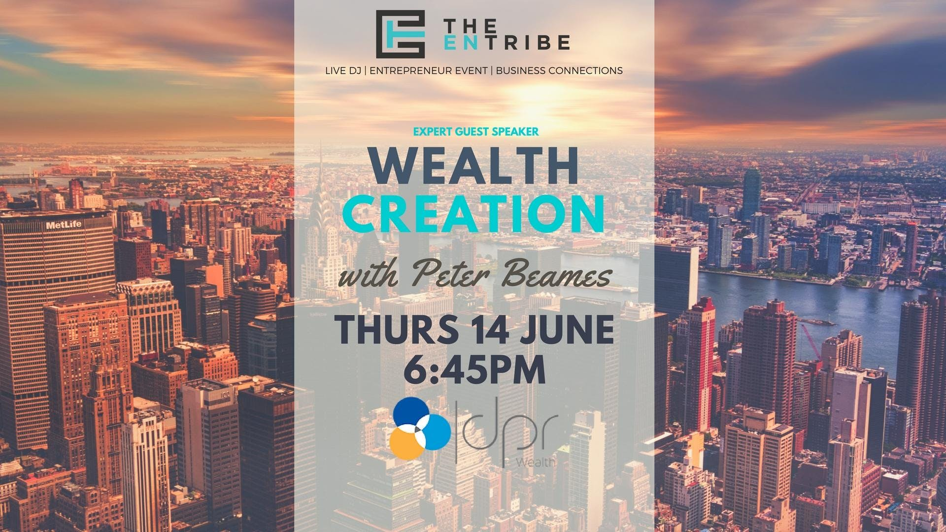 The EnTribe Connection Business Growth [Speaker Peter Beames Wealth Expert]