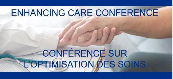 Enhancing Care ConferenceConfrence sur loptimisation de soins