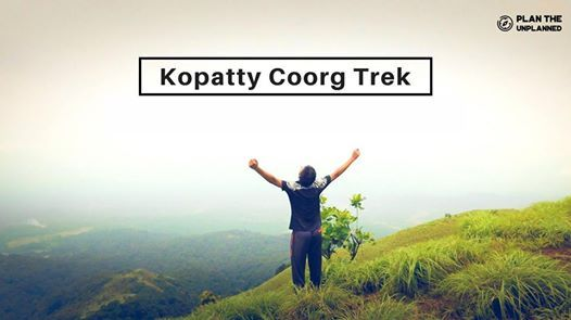 Kopatty Coorg Monsoon Trek  Plan The Unplanned