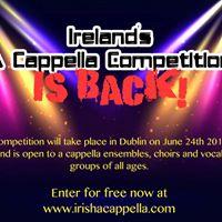 Irelands A Cappella Competition 2018