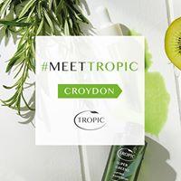 Meet Tropic in Croydon