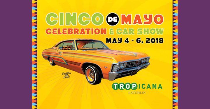 Cinco De Mayo Celebration Car Show At Tropicana Laughlin Laughlin - Laughlin car show