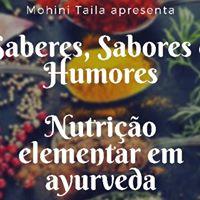 Saberes Sabores e Humores- Nutrio elementar em Ayurveda