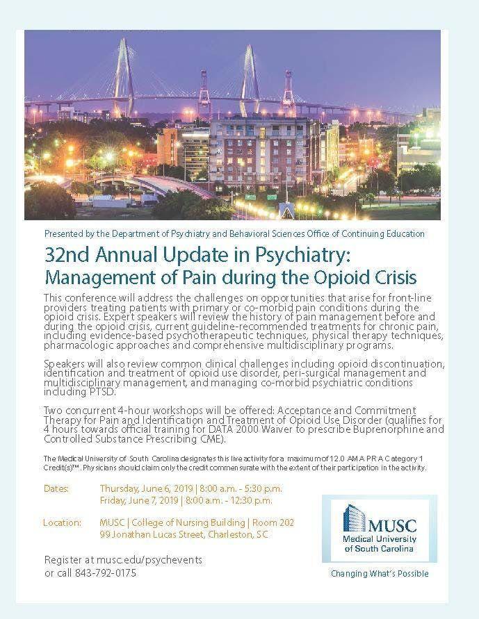 MUSCs 32nd Annual Update in Psychiatry