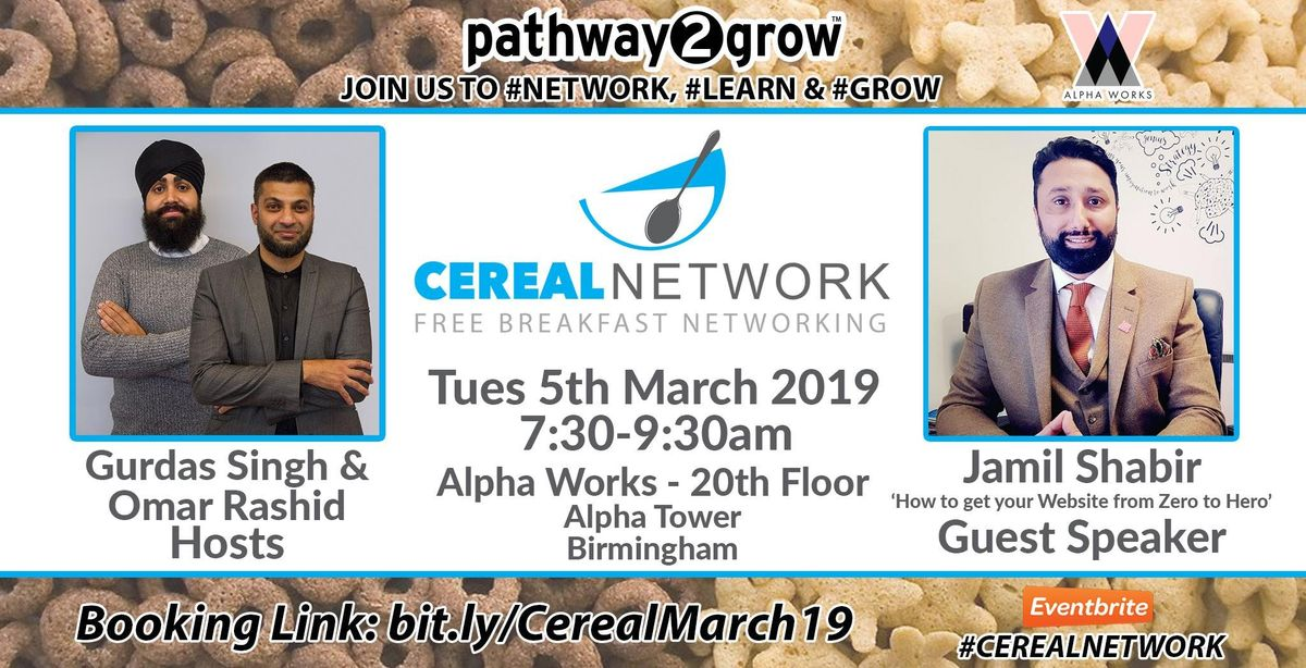 Cereal Network - FREE Breakfast Networking Tues 5th March 2019