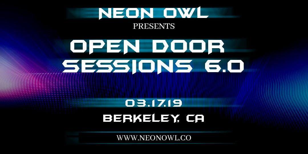 Neon Owl Presents Open Door Sessions 6.0 - EARLYBIRD TICKETS Before Guests TBA