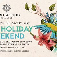 Bank Holiday Weekend  Revolution Call Lane