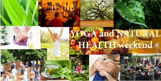 Yoga and Natural Health weekend