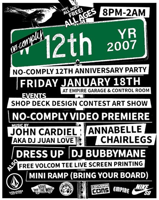 No-Comply 12 Year Anniversary Party