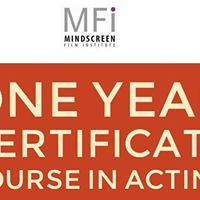 ONE YEAR Certificate Course IN Acting  September 2017