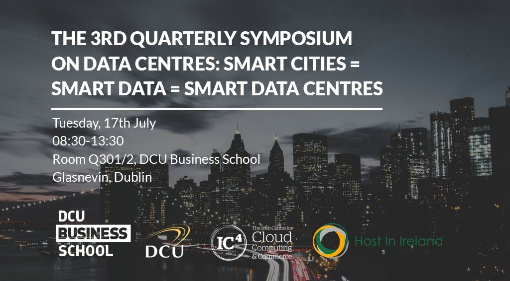The 3rd Quarterly Symposium on Data Centres Smart Cities