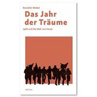 Benedikt Weibel Das Jahr der Trume