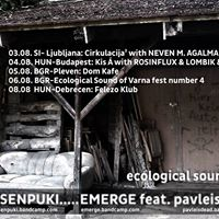 Niku Senpuki &amp Emerge feat. pavleisdead - Ecological Sound Tour 2016