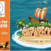 Vacation Bible School 2018 - Shipwrecked