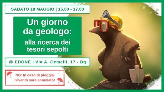 Un Giorno Da Geologo At Edoné Bergamo Bergamo