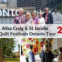 Ailsa Craig &amp St Jacobs Quilt Festivals Ontario Tour 2017