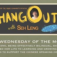 HANG OUT with Seh Leng for the Chinese Speaking community