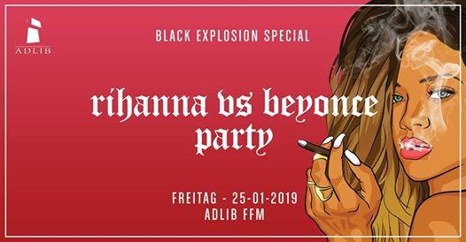 Adlib Rihanna vs Beyonce Party - Black Explosion  Fr. 25.01