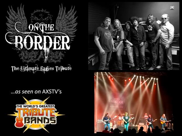 The Ultimate Eagles Tribute On The Border