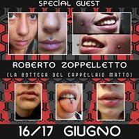 16-17 giugno Zoppy body piercer special guest