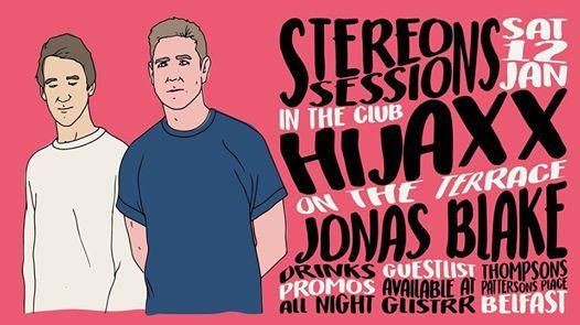 Stereo Sessions ft. Hijaxx - Sat 12 Jan - Thompsons