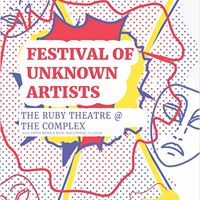 Festival of Unknown Artists