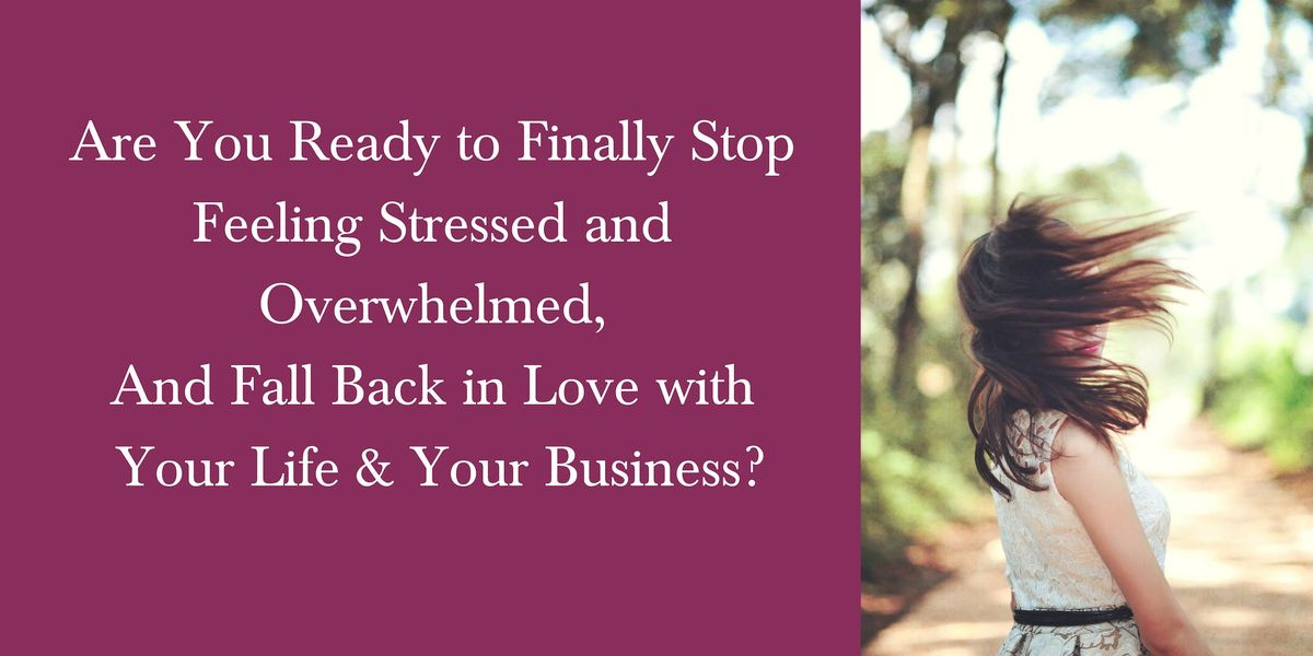 Mompreneurs Guide to Falling Back In Love With Biz & Life FREE EVENT